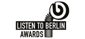 LISTEN TO BERLIN: AWARDS
